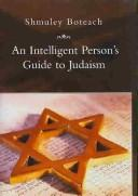 Cover of: An intelligent person's guide to Judaism