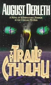 The trail of Cthulhu by August William Derleth