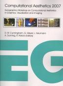 Cover of: Computational aesthetics 2007 | Eurographics Workshop on Computational Aesthetics in Graphics, Visualization and Imaging (3rd 2007 Banff, Alta.)