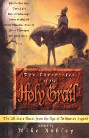 Cover of: The Chronicles of the Holy Grail: The Ultimate Quest from the Age of Arthurian Literature