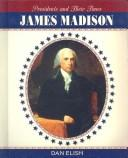 James Madison by Dan Elish