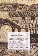 Cover of: Formation and struggles | Veselin Kesich