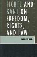 Cover of: Fichte and Kant on Freedom, Rights, and Laws