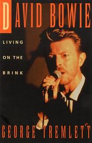 Cover of: David Bowie, living on the brink | George Tremlett