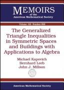 The generalized triangle inequalities in symmetric spaces and buildings with applications to algebra by Michael Kapovich