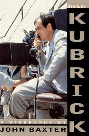 Cover of: Stanley Kubrick | Baxter, John