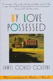 Cover of: By love possessed | James Gould Cozzens
