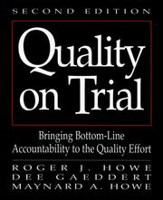 Quality on trial by Roger J. Howe