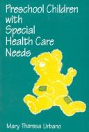 Cover of: Child with Special Health Care Needs in the Pre-school Setting