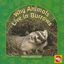 Why animals live in burrows by Valerie Weber