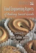 Cover of: Food engineering aspects of baking sweet goods |