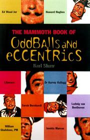 Cover of: The Mammoth Book of Oddballs and Eccentrics | Karl Shaw