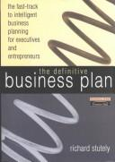 Cover of: definitive business plan | Richard Stutely