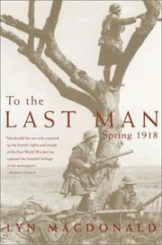 Cover of: To the Last Man | Lyn MacDonald