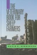 Veterinary Book for Sheep Farmers by David C. Henderson