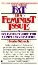 Cover of: Fat is a feminist issue | Susie Orbach