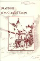 Cover of: Brantôme et les grands d'Europe