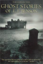 Cover of: The collected ghost stories of E.F. Benson