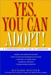 Cover of: Yes, you can adopt!: a comprehensive guide to adoption