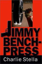 Cover of: Jimmy Bench-Press | Charlie Stella