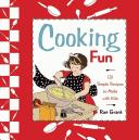 Cover of: Cooking fun | Rae Grant