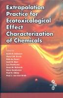 Cover of: Extrapolation practice for ecotoxicological effect characterization of chemicals |