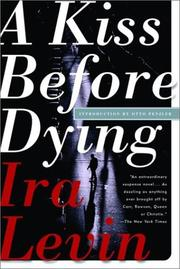 Cover of: A Kiss Before Dying | Ira Levin