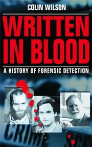 Cover of: Written in blood: a history of forensic detection