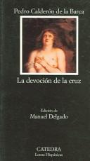 Cover of: La devoción de la cruz