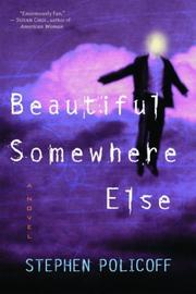Cover of: Beautiful somewhere else