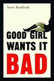 Cover of: Good Girl Wants It Bad
