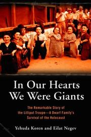 In our hearts we were giants by Yehuda Koren, Eilat Negev
