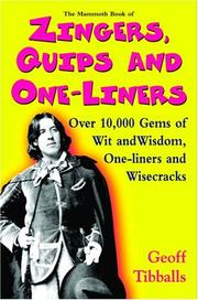 The Mammoth Book of Zingers, Quips, and One-Liners