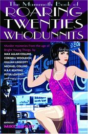 Cover of: The Mammoth Book of Roaring Twenties Whodunnits: Murder Mysteries from the Age of Bright Young Things