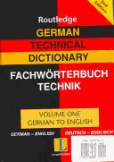 Cover of: German Technical Dictionary 1: Volume One