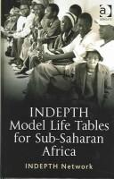 Indepth Model Life Tables For Sub-saharan Africa