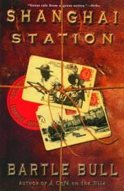 Shanghai Station by Bartle Bull