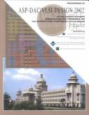 Cover of: 7th Asia and South Pacific Design Automation Conference | Asia and South Pacific Design Automation Conference (7th 2002 Bangalore, India)