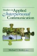 Cover of: Studies in Applied Interpersonal Communication | Michael T. Motley
