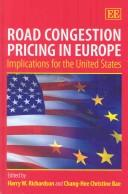 Cover of: Road congestion pricing in Europe |