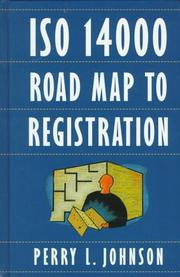 Cover of: ISO 14000 road map to registration | Perry L. Johnson