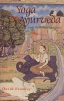 Cover of: Yoga and Ayurveda