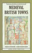Cover of: Medieval British towns
