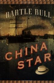 Cover of: China Star | Bartle Bull