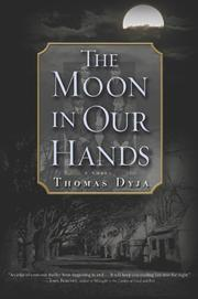 Cover of: The Moon in Our Hands | Thomas Dyja