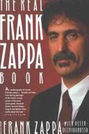 Cover of: The real Frank Zappa book