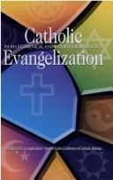 Cover of: Catholic Evangelization in an Ecumenical