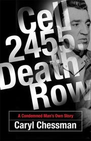 Cell 2455, Death Row by Caryl Chessman