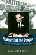 Cover of: Nobody but the people | Warren A. Trest