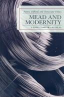 Cover of: Mead and Modernity
